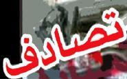 فاجعه مرگبار در زاهدان / 4 کشته و 5 مجروح در تصادف با کامیون