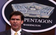 وزیر دفاع آمریکا: هدف سیاست فشار حداکثری کشاندن ایران به پای میز مذاکره است