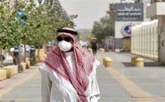 افزایش مبتلایان به ویروس کرونا در عربستان به ۲۳۸۵ نفر