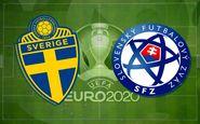 یورو ۲۰۲۰| ترکیب سوئد و اسلواکی مشخص شد