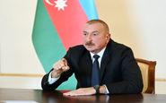 شروط رئیس جمهور آذربایجان برای آتشبس با ارمنستان